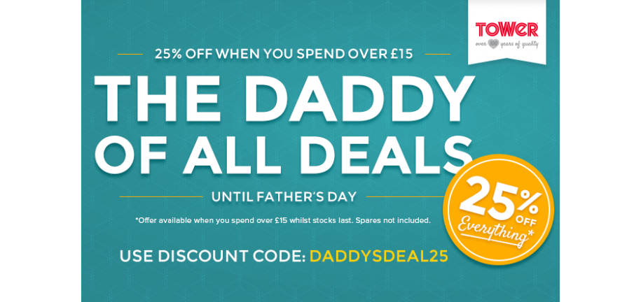 The Daddy Of All Deals: Get 25% Off All Tower Products Until Father's Day