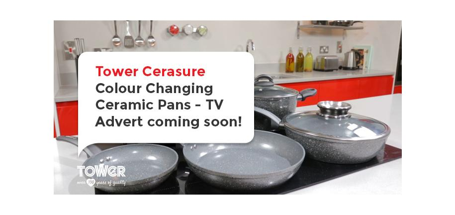 Tower Cerasure™ Colour Changing Ceramic Pans – TV Advert coming soon!