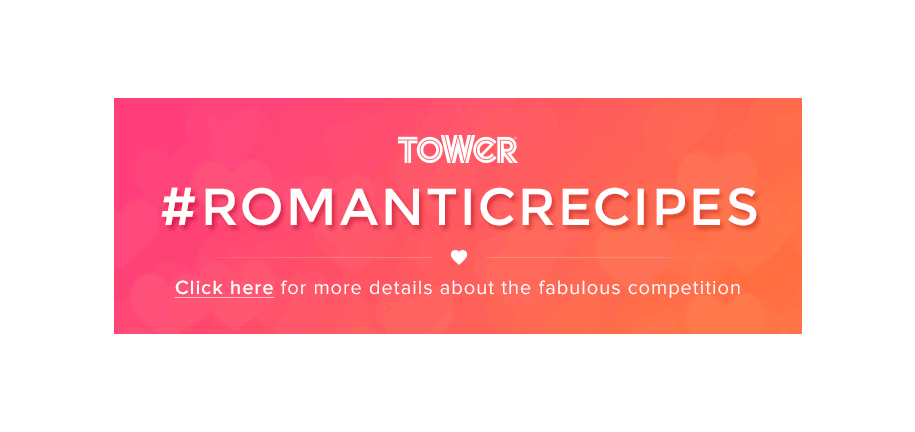 Show Us Some Love: Win a Tower Panini Grill Worth £100 in Our #RomanticRecipes Competition