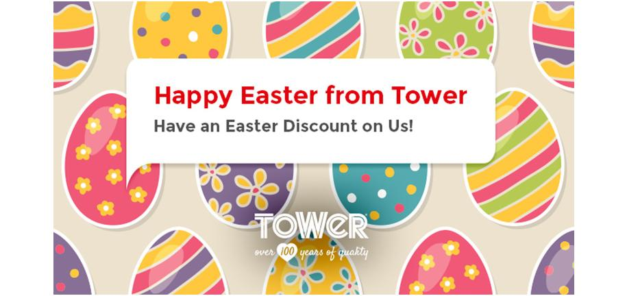 Happy Easter from Tower! Have an Easter Discount on Us!