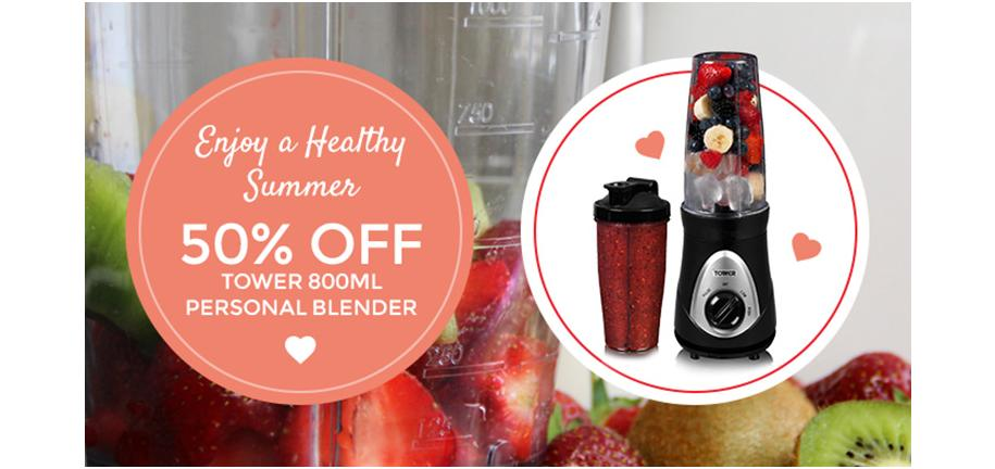 The Mother of All Deals: Enjoy a Healthy Summer with 50% off the Tower 800ml Personal Blender